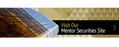 Click here to visit our Mentor Securities site.